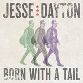 Born With a Tail de Jesse Dayton