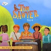 Tom Sawyer - Teil 4 (Das Original Hörspiel zur TV-Serie) von Tom Sawyer