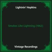 Smokes Like Lightning (1962) (Hq Remastered) de Lightnin' Hopkins