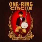 One-Ring Circus de Tristan Scroggins