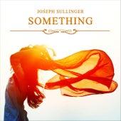 Something (Instrumental) von Joseph Sullinger