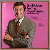 For The Good Times: The Jim Nabors Hour von Jim Nabors