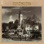Down The Sawdust Trail by Chuck Wagon Gang