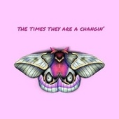 The Times They Are A-Changin' von Roni Dot