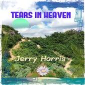 Tears in Heaven de Jerry Harris