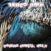 Covers Cumbia, Vol. 5 by Turco Rmx