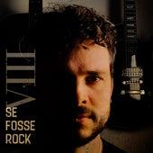 Se Fosse Rock, Vol. 8 (Cover) de Se Fosse Rock