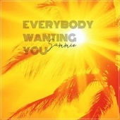 Everybody Wanting You by Sammie