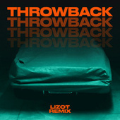 Throwback (LIZOT Remix) von Michael Patrick Kelly