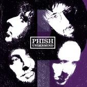 Undermind de Phish