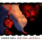 Let's Talk About Love von Lurrie Bell