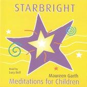 Starbright: Meditations for Children de Lucybell