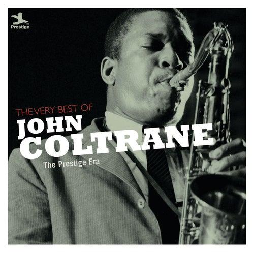 The Very Best Of John Coltrane by John Coltrane