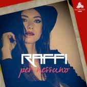 Per Nessuno by Raffi