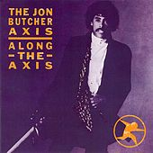 Along the Axis by Jon Butcher Axis