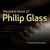 The Piano Music of Philip Glass de Jeremy Limb