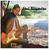 That's My Job by Glen Templeton