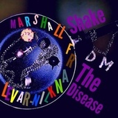 Shake the Disease de Marshall Franklin-Ravel