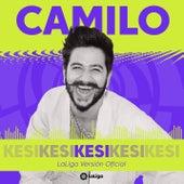 KESI (LaLiga Versión Oficial) by Camilo