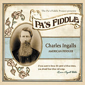 Pa's Fiddle: Charles Ingalls, American Fiddler de Various Artists