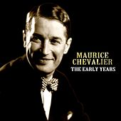 The Early Years de Maurice Chevalier