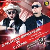 El Pelón Del Mikrophone Vs DJ Cobra by Various Artists