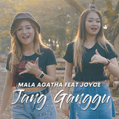 Jang Ganggu (feat. Joyce) de Mala Agatha
