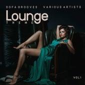 Lounge Theme (Sofa Grooves), Vol. 1 de Various Artists