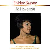 As I Love You von Shirley Bassey