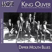 Dipper Mouth Blues (In Chronological Order 1923) von King Oliver's Creole Jazz Band