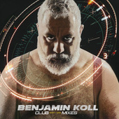 Club Mixes Part One de Benjamin Koll