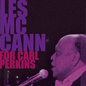 Les McCann, for Carl Perkins by Les McCann