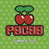 Pacha Summer 2012 von Various Artists