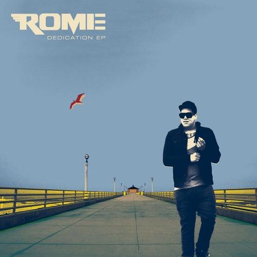 Dedication EP by Rome Ramirez