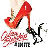 #1Nite [One Night] by Cobra Starship