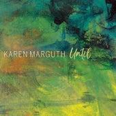 Until di Karen Marguth