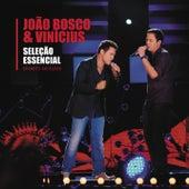 Seleção Essencial - Grandes Sucessos - João Bosco e Vinícius de João Bosco & Vinícius