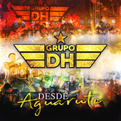 Desde Aguaruto by Grupo DH