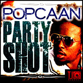 Party Shot - Single by Popcaan