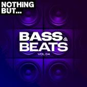 Nothing But... Bass & Beats, Vol. 04 von Various Artists