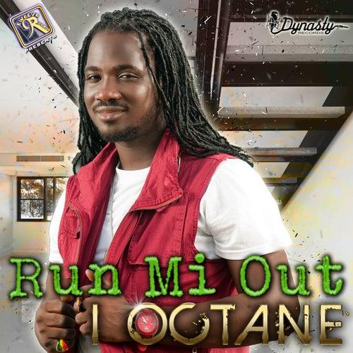 Run Mi Out - Single by I-Octane