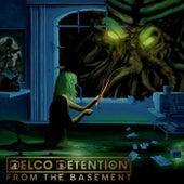 From the Basement von Delco Detention