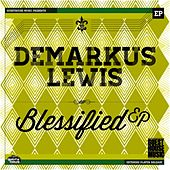 Blessified - Single by Demarkus Lewis
