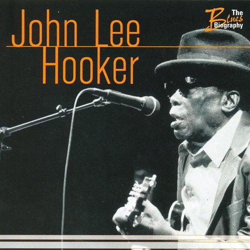 The Blues Biography by John Lee Hooker