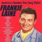 America's Number One Song Stylist de Frankie Laine