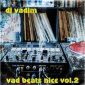 Vad Beats Nice (Vol. 2) de DJ Vadim