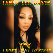 I Don't Want to Stray (Digital English Remix) by Janet Lee Davis