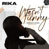 Wasn't Funny by Rika