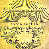 The Marriage of the Sun and the Moon von Aaron English
