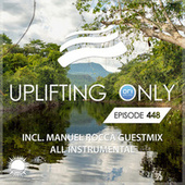 Uplifting Only 448: No-Talking DJ Mix (inc. Manuel Rocca Guestmix) [All Instrumental] (2021) [FULL] by Ori Uplift